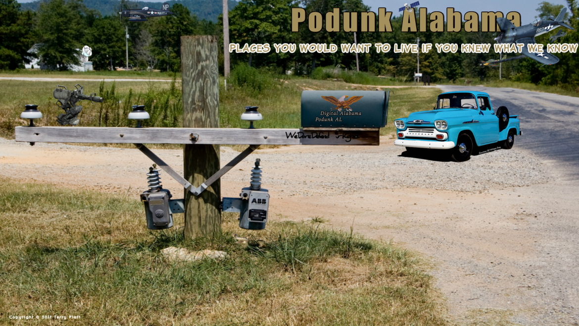 Podunk Alabama: Places You Would Want To Live If You Knew What We Know