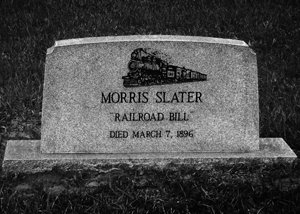 Headstone of Morris Slater, AKA Railroad Bill, in St. John's Cemetery, Pensacola, Florida photo by: Larry Massey