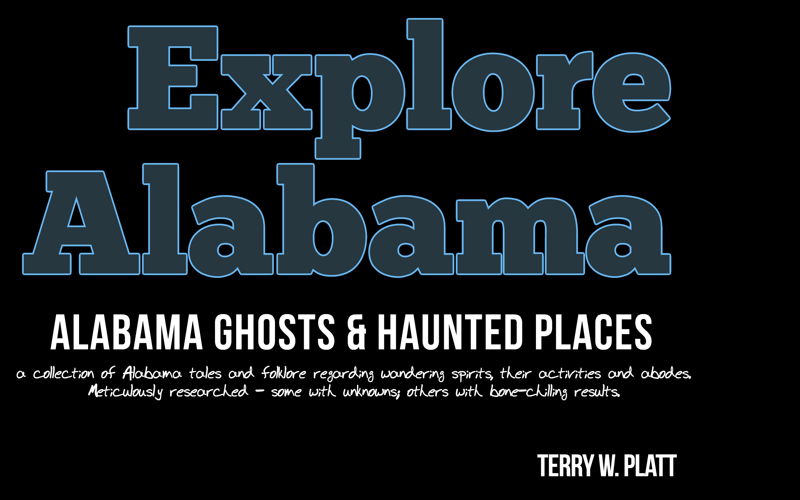 Explore Alabama: Alabama Ghosts & Haunted Places