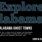 Explore Alabama - Alabama Ghost Towns